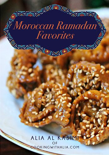 Home page cooking with alia 15 step by step photo of moroccan recipes that are especially popular during the month of ramadan such as harira soup chebakia cookies and sellou forumfinder Gallery